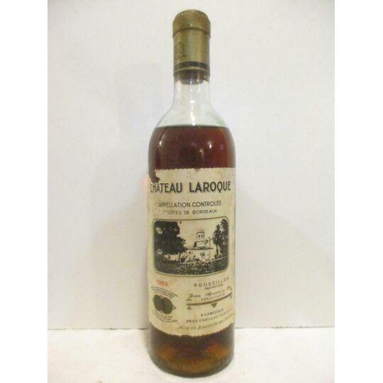 Premières Côtes De Bordeaux Château Laroque Liquoreux 1969 - Bordeaux CHÂTEAU LAROQUE